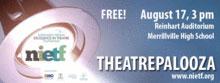 "NIETF Presents ""Theatrepalooza"" Free Theatre Festival"