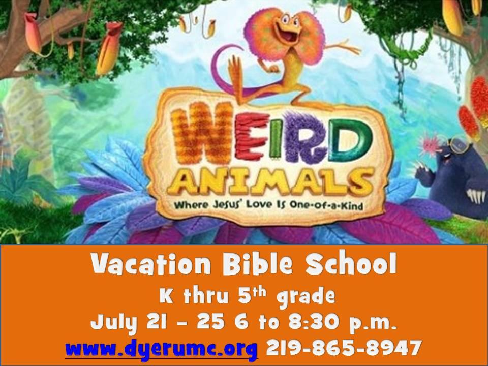 Weird Animals Vacation Bible School (VBS) July 21-July 26